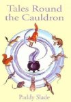tales-around-the-cauldron-paddy-slade